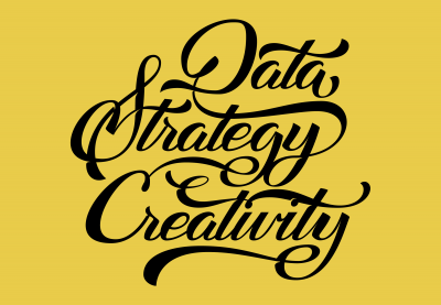 Data, Strategy, Creativity